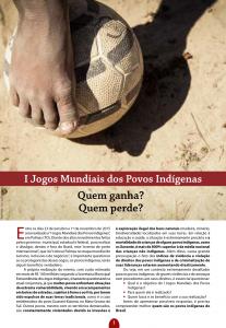 I Jogos Mundiais Indígenas: Quem Ganha? Quem Perde?