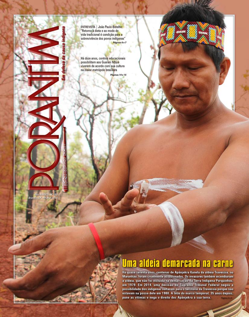 Jornal Porantim 383: Uma aldeia demarcada na carne