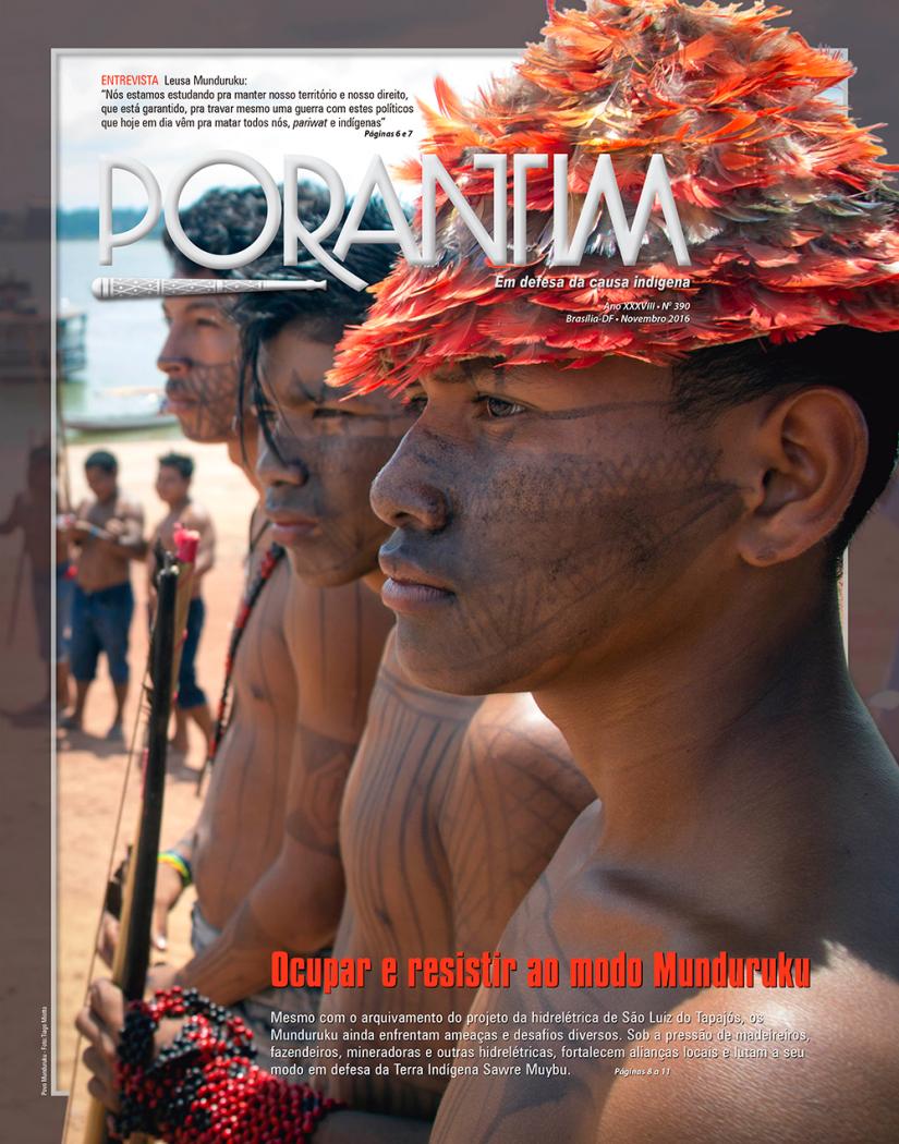 Jornal Porantim 390: Ocupar e resistir ao modo Munduruku
