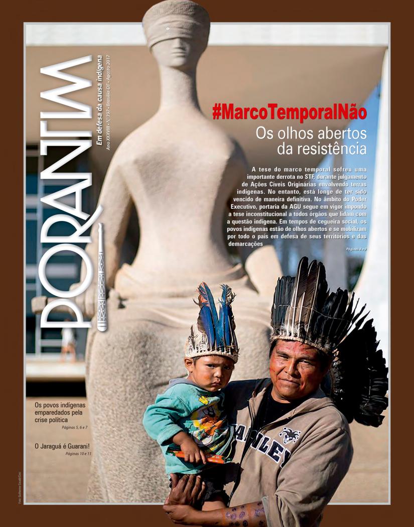 Jornal Porantim 397: #MarcoTemporalNão – Os Olhos Abertos da Resistência