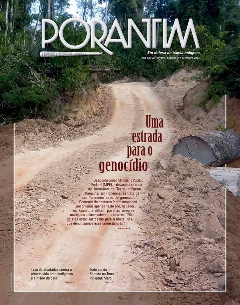 Jornal Porantim 398: Uma estrada para o genocídio