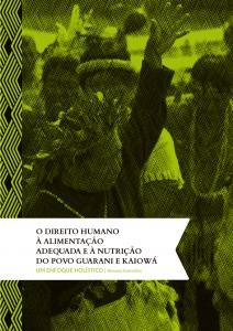 O Direito Humano à Alimentação Adequada e à Nutrição do povo Guarani e Kaiowá – um enfoque holístico