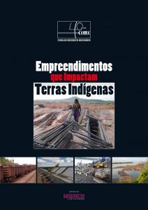 Empreendimentos que Impactam Terras Indígenas