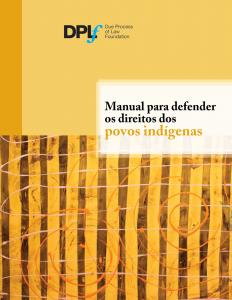 Manual para Defender os Direitos dos Povos Indígenas