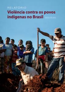 Relatório - Violência contra os Povos Indígenas do Brasil - dados de 2016