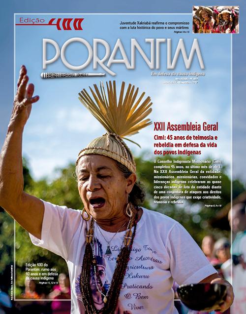 Jornal Porantim 400: Cimi, 45 anos de teimosia e rebeldia
