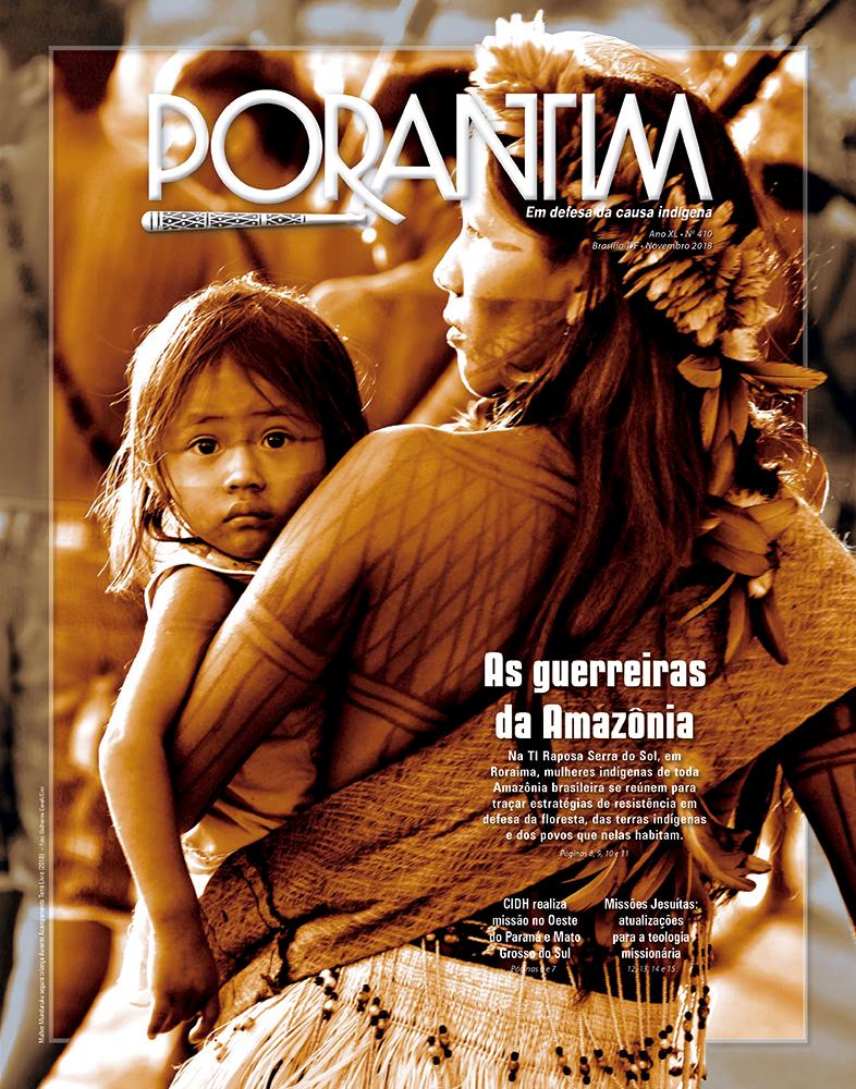 Porantim 410: As guerreiras da Amazônia