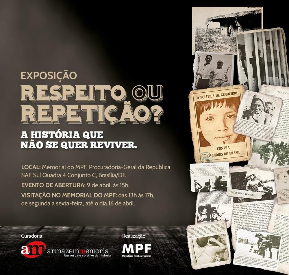 #AbrilIndígena: Memorial do MPF recebe exposição sobre violências contra indígenas durante a ditadura militar