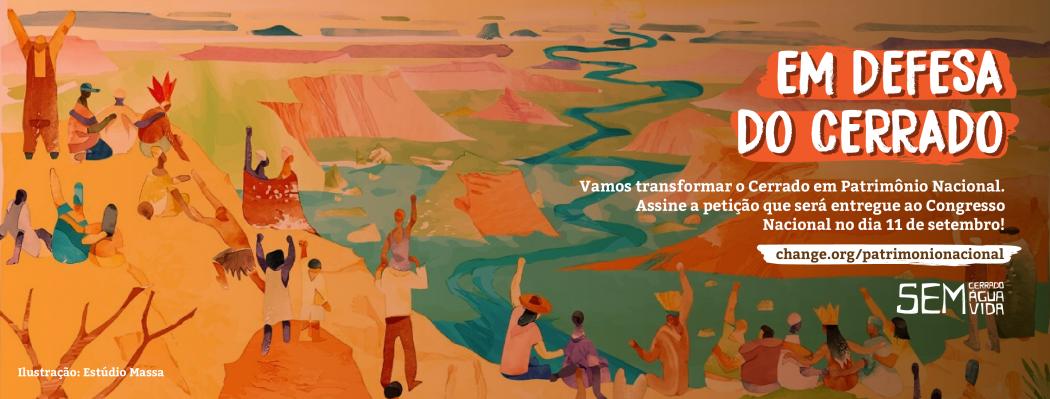 Arte: Campanha Nacional em Defesa do Cerrado
