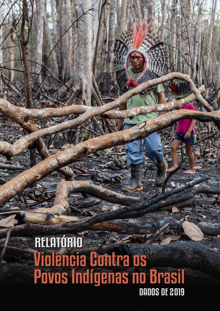 Relatório Violência Contra os Povos Indígenas no Brasil - dados de 2019